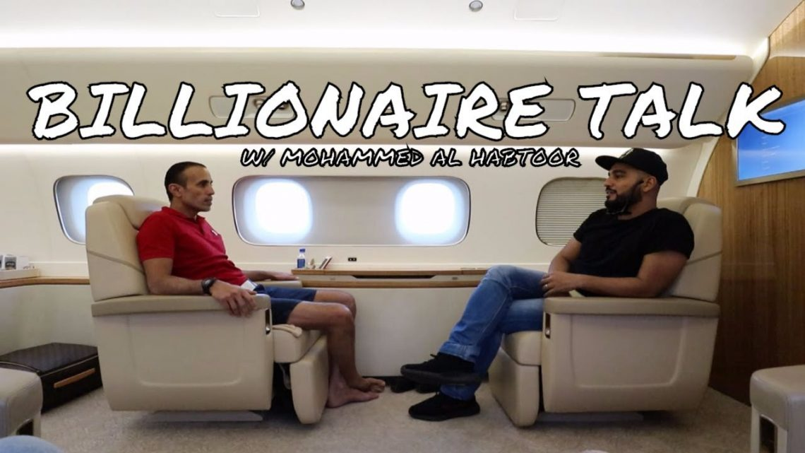 Billionaire Talk With Mohammed Al Habtoor On A Private Jet