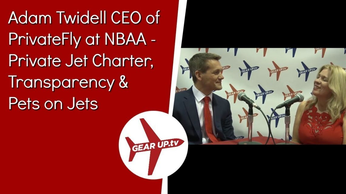 Adam Twidell CEO of PrivateFly at NBAA – Private Jet Charter, Transparency & Pets on Jets