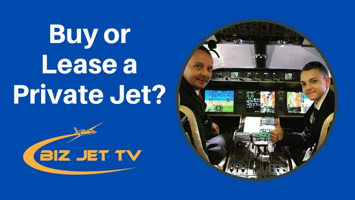 Buy or Lease a Private Jet?