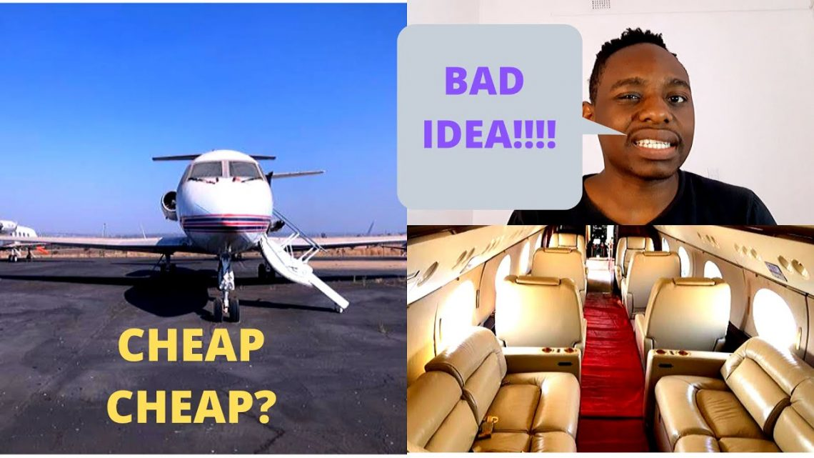 I'm 24 and I almost bought a gulfstream private jet in South Africa