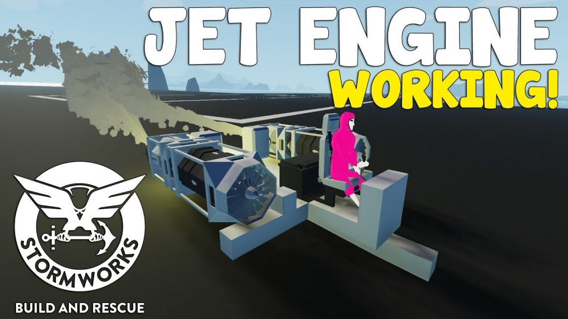 WORKING JET ENGINES!  –  Stormworks: Build and Rescue