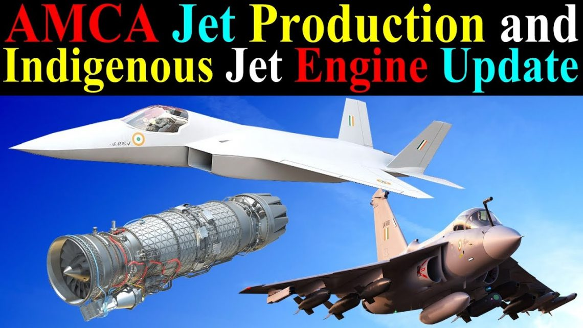 AMCA Jet Production and Indigenous Jet Engine Update