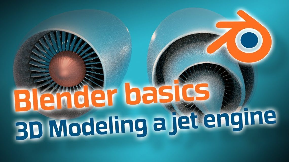 How to 3D model an airplane jet engine in Blender – Basic Tutorial